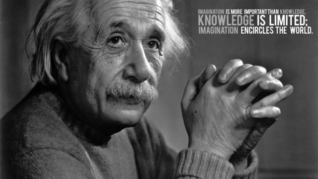 想象力比知识更重要――爱因斯坦